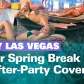 Party Las Vegas Has Your Spring Break After-Party Covered!